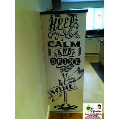keep calm wine  pour MUR ST06