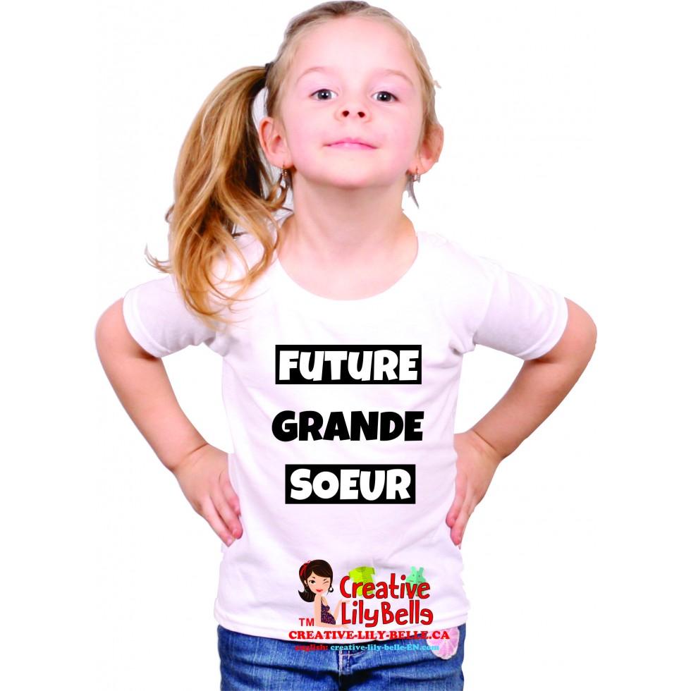 T Shirt Future Grande Soeur Cache Couche Future Grande Soeur