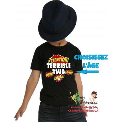 T-SHIRT TERRIBLE TWO, FOUR ?, CHOOSE 3421