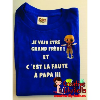 LOT#28 T-SHIRT ROYAL FAUTE A PAPA GRAND-FRERE  DIFFERENTE GRANDEUR (to be translated)