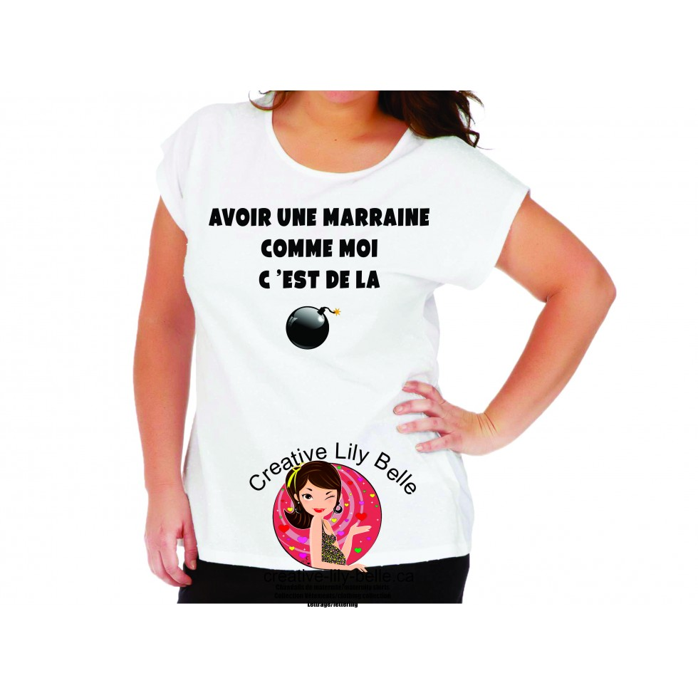 t shirt marraine c 39 est de la bombe 4094. Black Bedroom Furniture Sets. Home Design Ideas