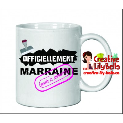 TASSE OFFICIELLEMENT MARRAINE MAMAN MAMIE M19